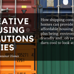 Creating Housing Solutions Series: Shipping Container Homes